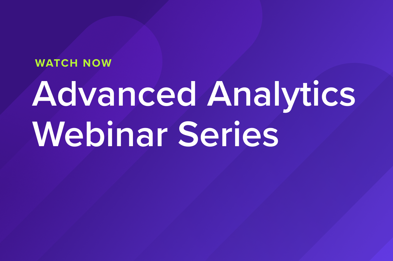 Advanced Analytics Webinar Series